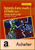 Activités d'arts visuels 1