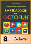guide pédagogique octofun