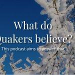 Quakers Faith & Podcast