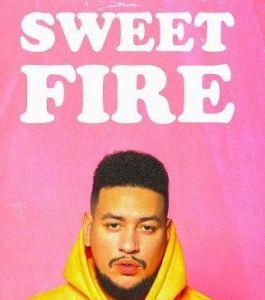 AKA Sweet Fire mp3