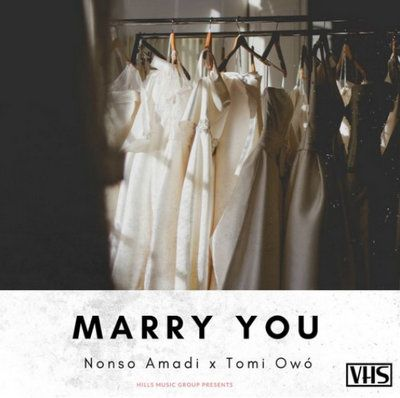 Nonso Amadi – Marry You mp3 download