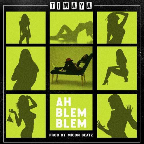 Timaya Ah Blem Blem mp3 download