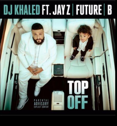 DJ Khaled Top Off mp3 download