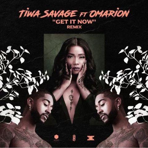 Tiwa savage Get it now remix mp3 download