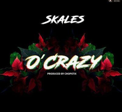 Skales O'Crazy mp3 download