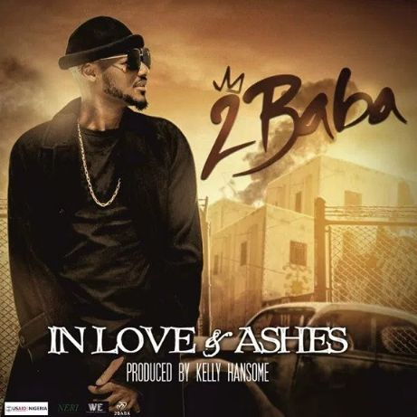 2Baba In Love and Ashes mp3