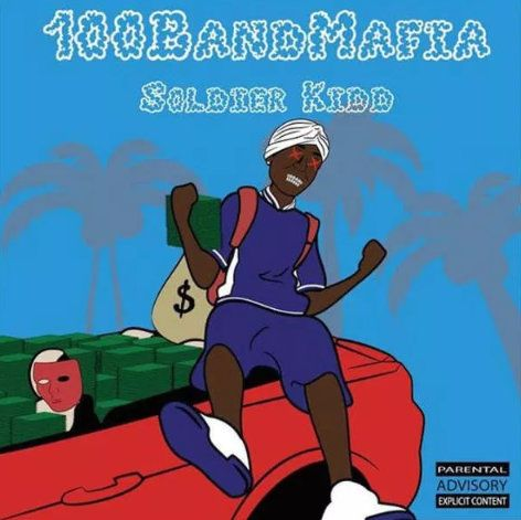 Soldier Kidd 100 Band Mafia
