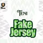 Teni – Fake Jersey (mp3)