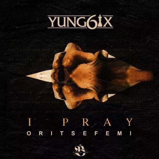 I Pray Mp3 Download