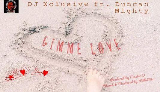 DJ Xclusive Gimme Love