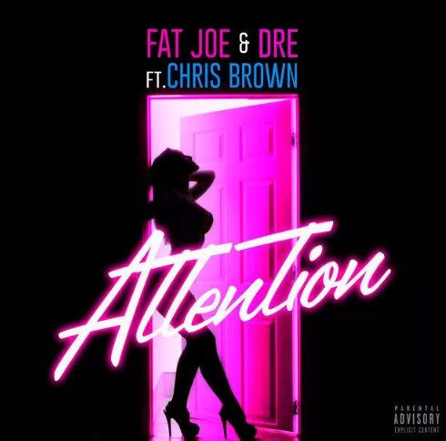 Fat Joe Attention