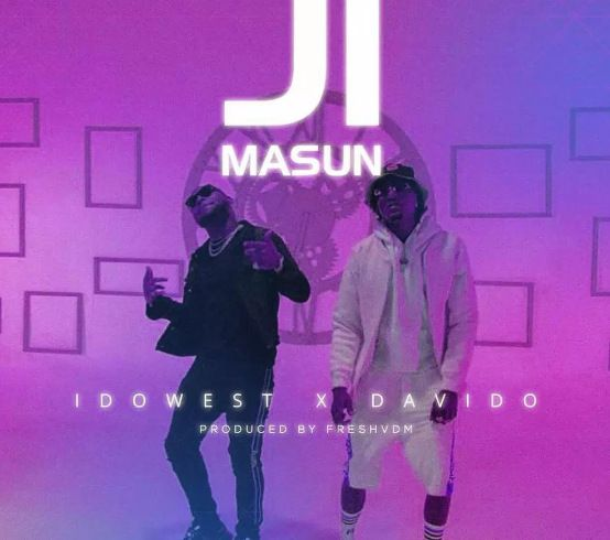 Idowest x Davido – Ji Masun (mp3)