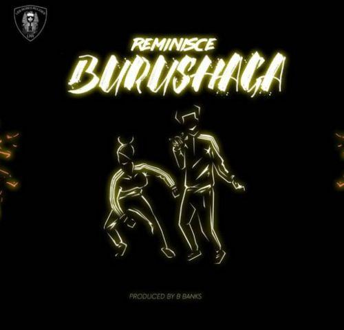 Reminisce Burushaga