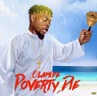 Olamide Poverty Die