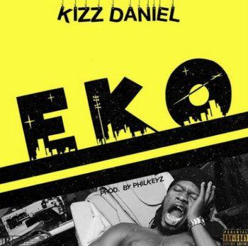 Download Kizz Daniel EKO mp3 download