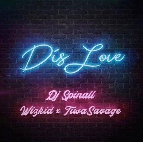 Download DJ Spinall Dis Love mp3 download