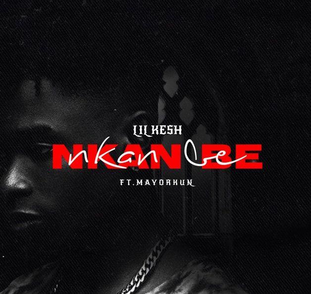 Download Lil Kesh Nkan Be mp3 download