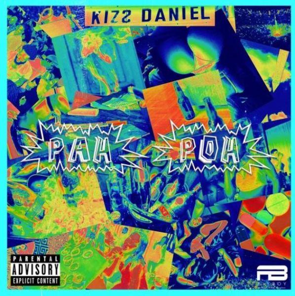 Kizz Daniel Pah Poh