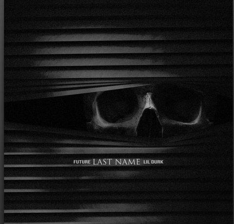 Future ft. Lil Durk Last Name mp3