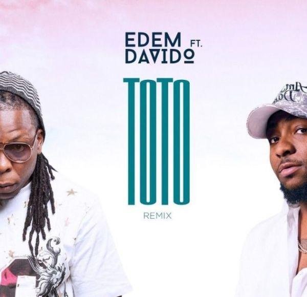 Edem ft. Davido Toto (Remix) mp3 download