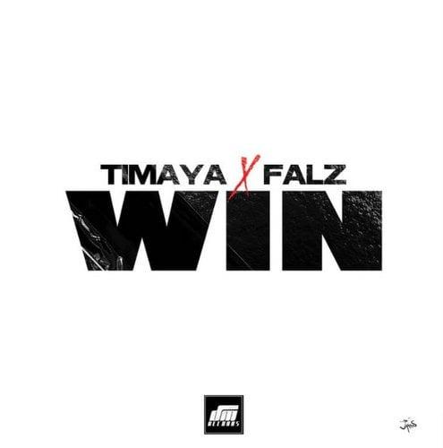 Timaya ft. Falz Win mp3