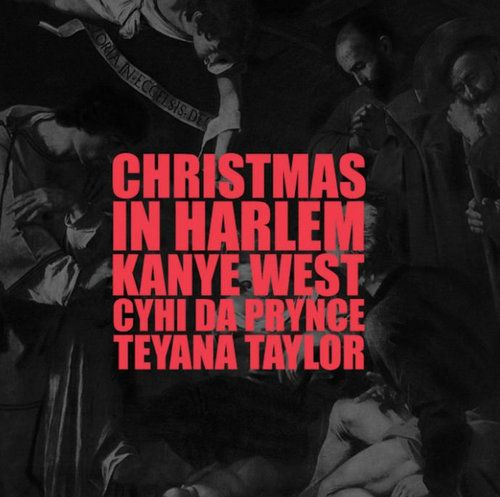Kanye West ft. Teyana Taylor & CyHi The Prynce Christmas In Harlem mp3