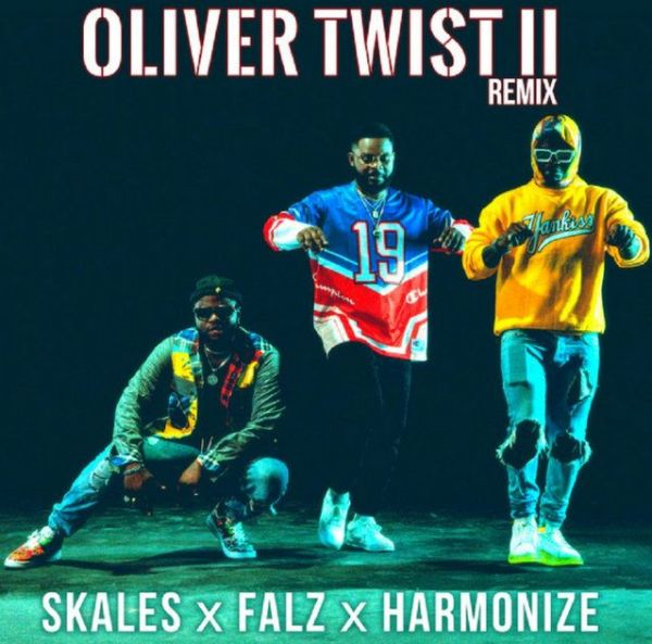 Skales ft. Falz & Harmonize – Oliver Twist II (Remix)