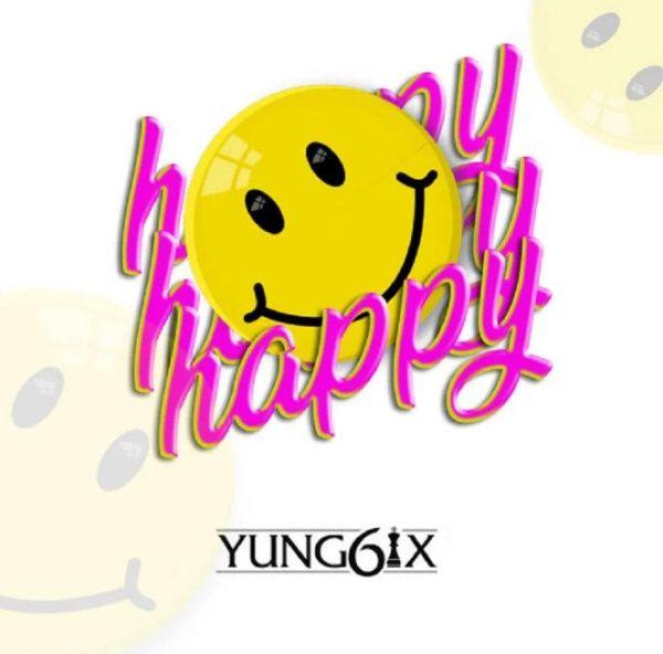 Yung6ix Happy mp3