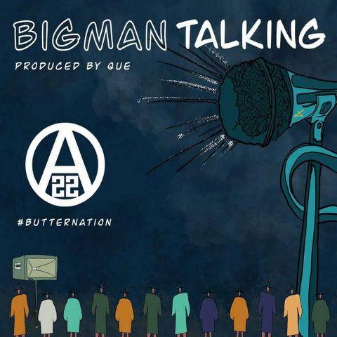 Ajebutter22 Big Man Talking mp3