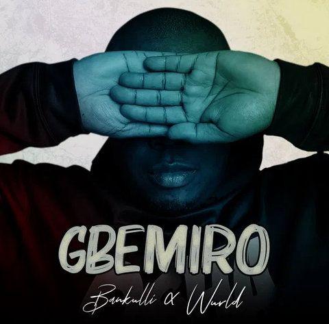 Bankulli Gbemiro mp3