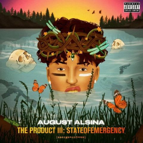 August Alsina The Product III: stateofEMERGEncy download
