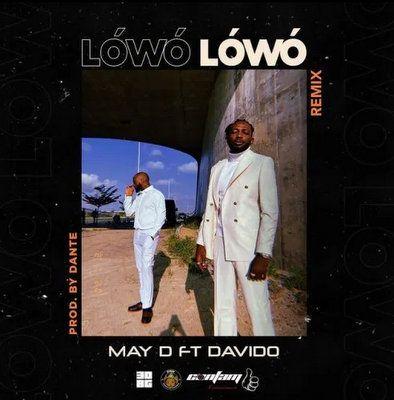 May D Lowo Lowo (Remix) ft. Davido mp3