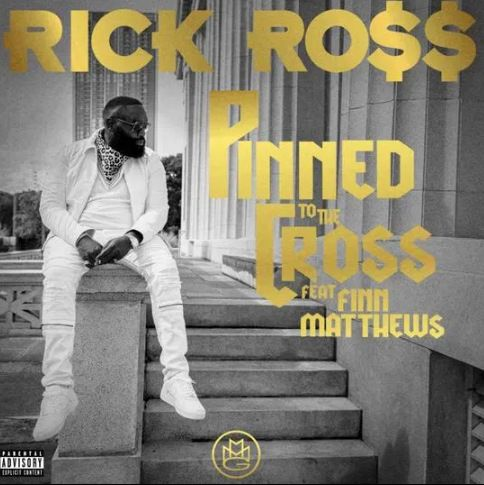 Rick Ross Pinned to the Cross mp3