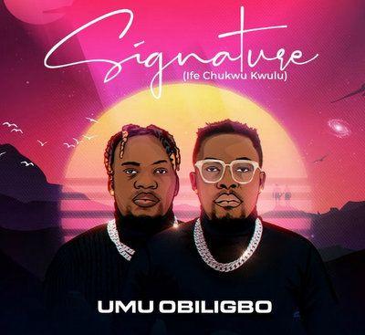 Umu Obiligbo - Signature (Ife Chukwu Kwulu)