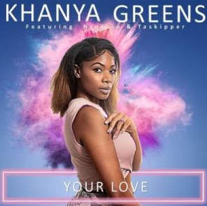 Khanya Greens – Your Love Ft. Ntokzin & Taskipper