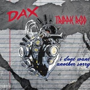 Dax – I Don't Want Another Story ft. Trippie Redd