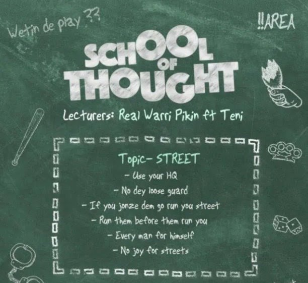Real Warri Pikin – School of Thought ft. Teni