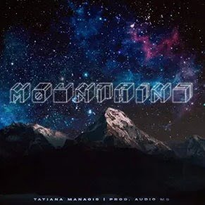 Tatiana Manaois – Mountains MP3 Download - Luvmp