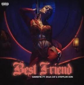 Saweetie – Best Friend (Remix) ft. Doja Cat & Stefflon Don