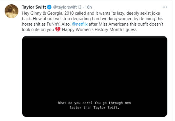 Over a joke about her dating history, Taylor Swift has criticized Netflix's new mother-daughter drama Ginny & Georgia .  The conversation that is supposedly a joke features