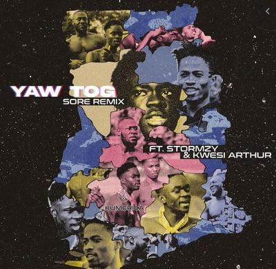 Yaw Tog – Sore (Remix) Ft. Stormzy & Kwesi Arthur