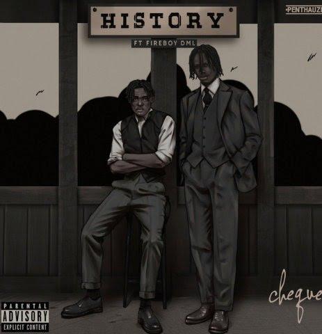 Cheque & Fireboy DML - History