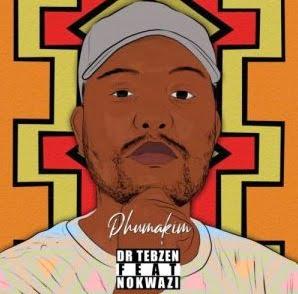 Dr Tebzen – Phuma Kim ft. Nokwazi