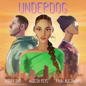 Alicia Keys – Underdog (Nicky Jam & Rauw Alejandro Remix)