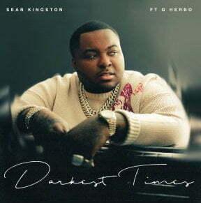 Sean Kingston – Darkest Times ft. G Herbo