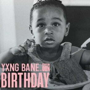 Yxng Bane Birthday mp3