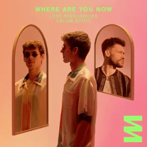 Lost Frequencies and Calum Scott Where Are You Now mp3