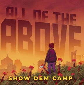 Show Dem Camp All The Above mp3