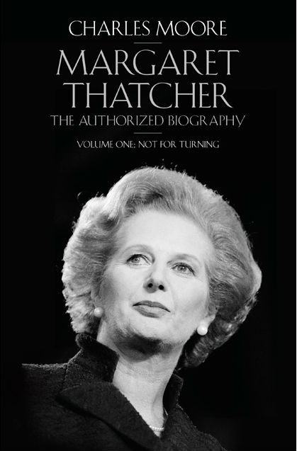 MARGARET THATCHER THE AUTHORIZED BIOGRAPHY FROM GRANTHAM TO THE FALKLANDS
