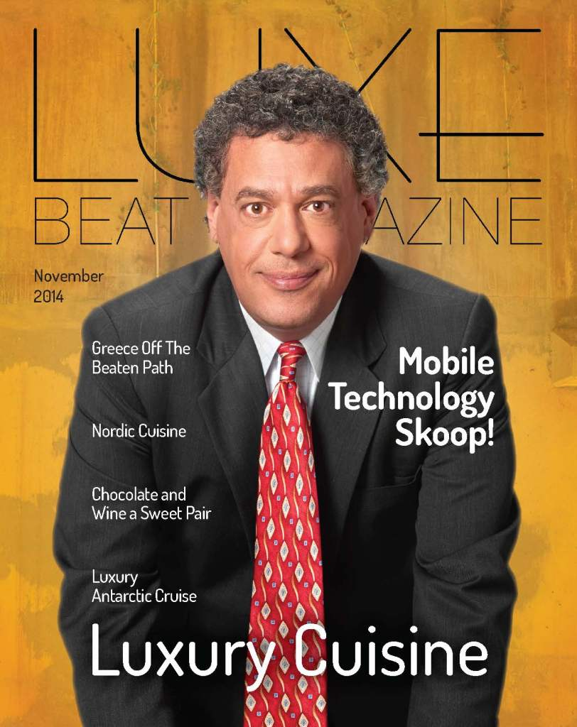 Luxe Beat Magazine NOVEMBER 2014 LUXURY CUISINE